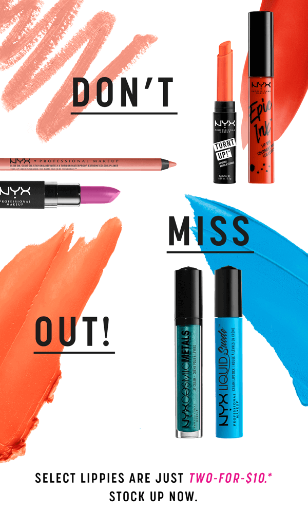 NYX Cosmetics ~ 2-For-$10 on Select Lippies (Ends 9/4) + Free shipping with $25 order