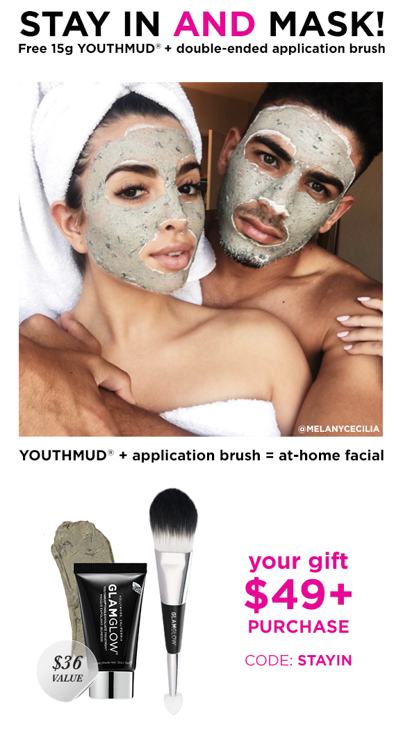 Glamglow ~ Free YOUTHMUD® (15g tube) and double-ended application brush with $49 order with promo code: STAYIN (Ends 9/17 at 11:59PM PT )+ 2 free samples + Free shipping