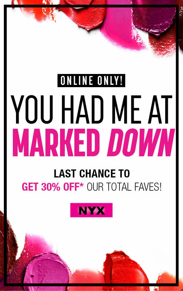 NYX Cosmetics ~  30% Off of Total Faves  (Ends 9/18 at 11:59PM PST ) + Free shipping with $25 order