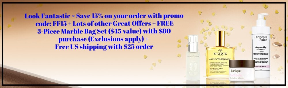 Look Fantastic  ~ Save 15% on your order with promo code: FF15 + Lots of other Great Offers + + FREE lookfantastic 3-Piece Marble Bag Set ($45 value) with $80 purchase ( Exclusions apply) + Free US shipping with $25 order