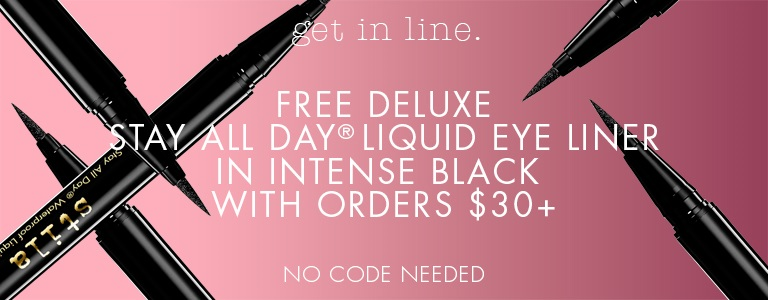 Stila ~  Free Deluxe Stay All Day® Waterproof Liquid Eye Liner in Intense Black  with your $30 order (Ends Wednesday 10/4/17 11:45PM PST.) + Free Stay All Day® Foundation Multi-Shade Sample with any purchase + Free shipping with $50 order