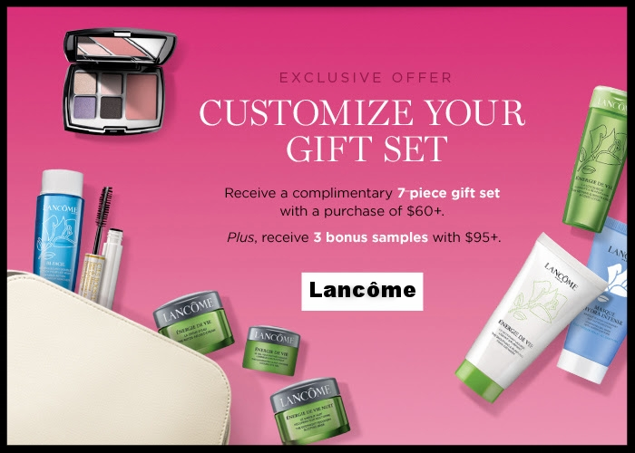 Lancôme  ~ Free 7-Piece Gift with any $60 purchase + 3 Bonus Samples with any $95 purchase + Free 4-Piece Gift with $49 purchase + 1 bonus sample with $75 purchase with promo code: OCTOBER (While supplies last!)  + 1 deluxe sample with any order + Free shipping with $49 order