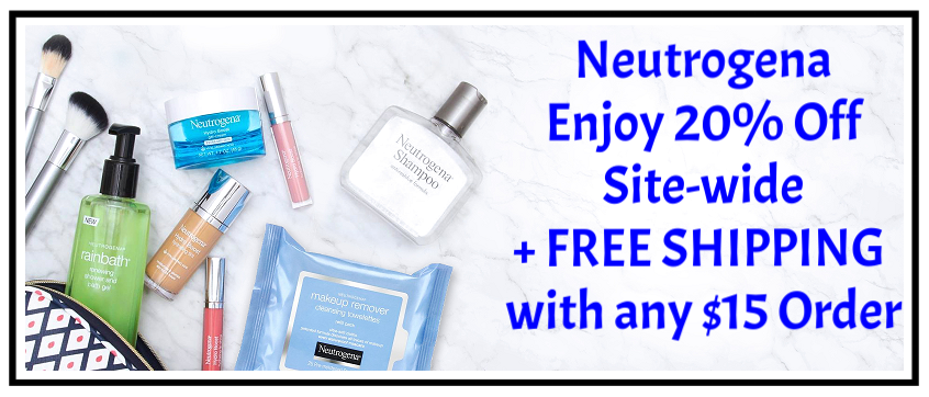Neutrogena  ~ Enjoy 20% Off Site-wide + FREE SHIPPING with any $15 Order