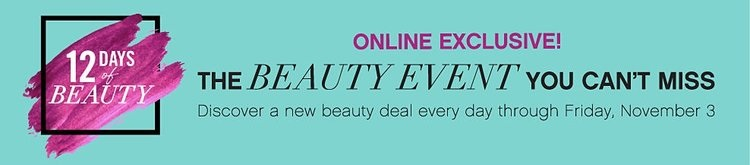 Belk ~  12 Days of Beauty  ~ Day 8 ~  (Ends 10/30)  + Free shipping and returns on any beauty order