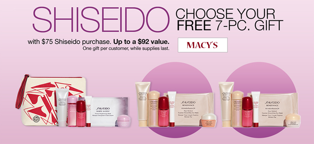 Macy's ~   2  Shiseido  GWP Offers  ~ Choose your FREE 7-Piece Gift with any $75 Shiseido purchase + FREE Full-Size Ibuki Quick Fix Mist with any $100 Shiseido purchase + Free shipping with any beauty order