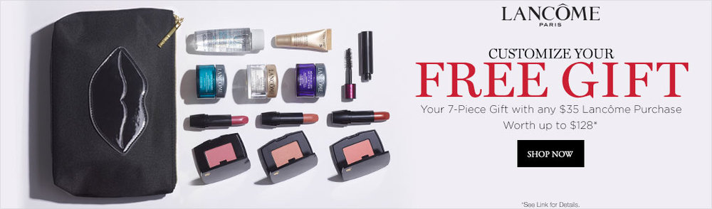 Boscov's ~   Lancôme  ~  Free 7-Piece Gift with any $35  Lancôme  Purchase + Free shipping with $49 beauty order