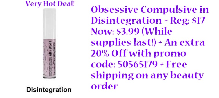 Belk ~  Obsessive Compulsive in Disintegration  ~ Reg: $17 Now: $3.99 + An extra 20% Off with promo code: 50565179 (While supplies last!) + Free shipping on any beauty order