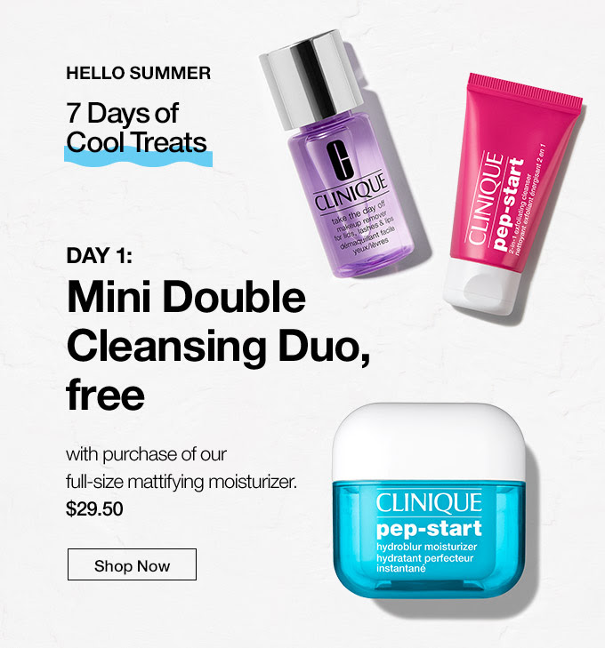 Clinique ~ 7 Days of Cool Treats ~ Day 1: Mini Cleansing Duo with Purchase of  Pep Start Hydroblur Moisturizer  (50ml) $29.50 and receive your free cleansing duo at checkout (No promo code necessary ~ Ends 5-28) + Free shipping with $50 order or become a Smart Rewards Member for free shipping on any order (It's free to  join )