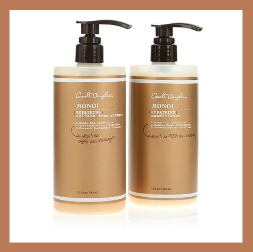 "HSN ~  Carol's Daughter Monoi Supersize Shampoo & Conditioner Duo   HSN Price: $91.95  Special"" $69.95  + Free shipping    Carol's Daughter Supersize Monoi Shampoo & Conditioner Duo:     Set that ponytail free. Let those braids breathe. And for goodness sake, take off that hat. After you get your hands on this conditioning and strengthening set, you won't remember what it feels like to have a bad hair day. Enjoy this daily-use, supersize duo and flaunt that crowning glory!   What You Get:   23 fl. oz. Monoi Repairing Conditioner  23 fl. oz. Monoi Repairing Shampoo"