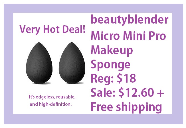 HSN ~  beautyblender® Micro Mini Pro Makeup Sponge   HSN Price: $18.00  Sale: $12.60  + Free shipping    What It Is:   A duo of mini sponge applicators that double in size once wet, making them easy to contour, highlight and precisely apply makeup onto the smallest parts of the face. It's edgeless, reusable and high-definition.    What You Get:   2 Micro mini pro sponges