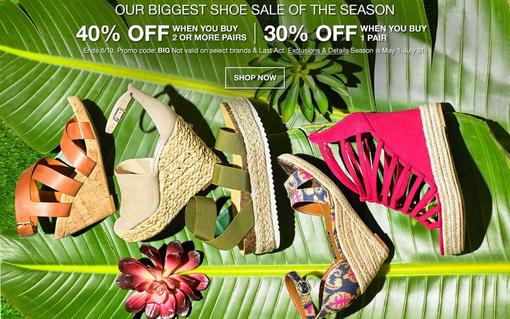 Macy's ~   40% OFF 2 or more pairs OR 30% OFF 1 pair on Select Regular or Sale-priced Women's Shoes  with promo code: BIG (Ends 6/19)  + Free shipping with $ order or add a  low-priced beauty item  for free shipping with any beauty order