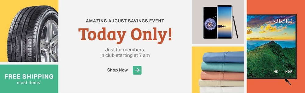 Sam's Club ~ One-Day Only Event  + Free shipping on most items