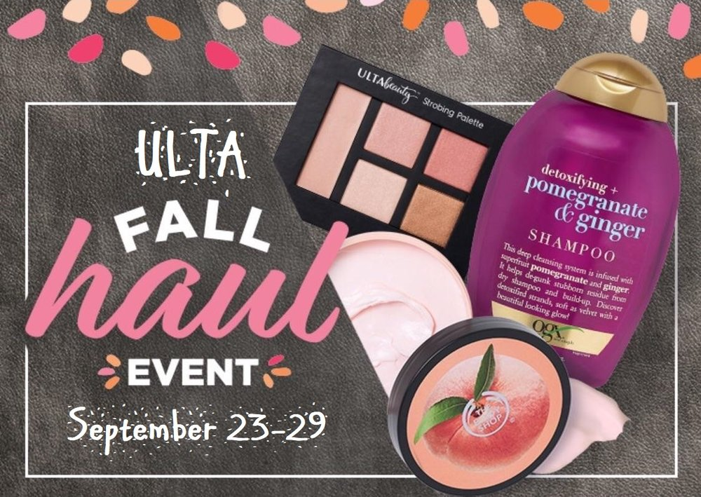 Ulta ~  Great Savings During The Fall Haul Event  + Free samples + Free shipping with $50 order