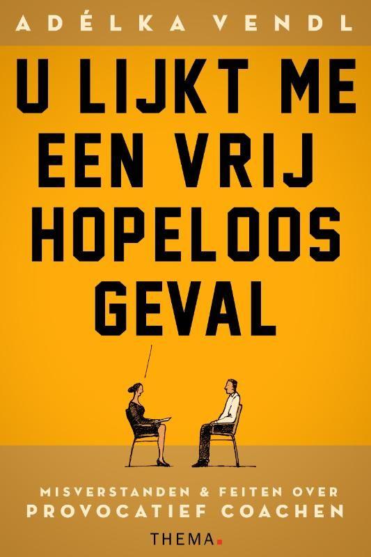 Boek Adelka Vendl - U Lijkt me een vrij hopeloos geval