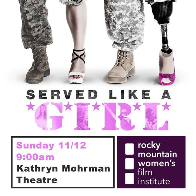 If you're in or near #ColoradoSprings,  #Colorado please support #ServedLikeaGirl, screening #Sunday morning at the @rmwfilm! #veterans #femaleveterans #VeteransDay #rockmountainwomensfilminstitute #womeninfilm #filmfestival