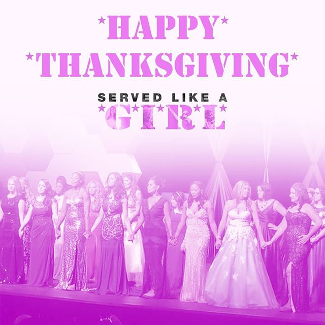 We are thankful for our brave men and women of the military.  Happy #Thanksgiving to you and yours from the #ServedLikeaGirl family! #army #navy #marines #airforce #coastguards #reserves #armedforces #veterans #femaleveterans