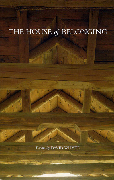 The House Of Belonging David Whyte Many Rivers