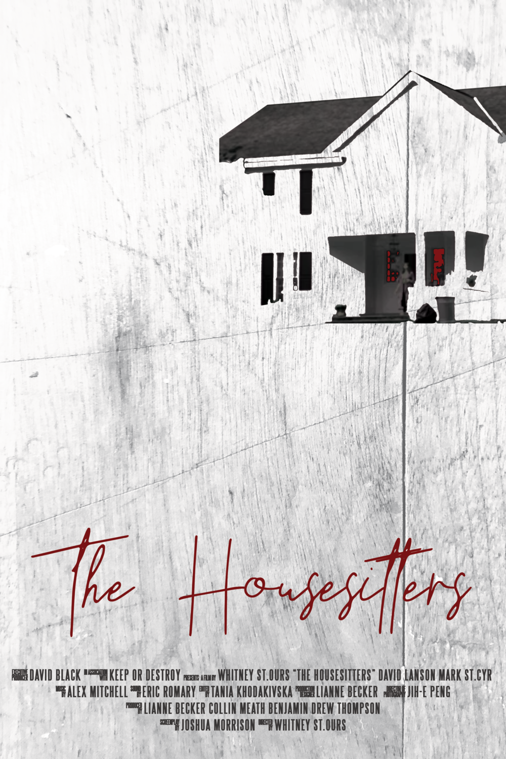 The Housesitters - In this home invasion thriller a young couple is visited by a stranger who exposes the lies between them.