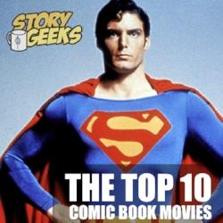 Top 10 Comic Book Movies.jpeg