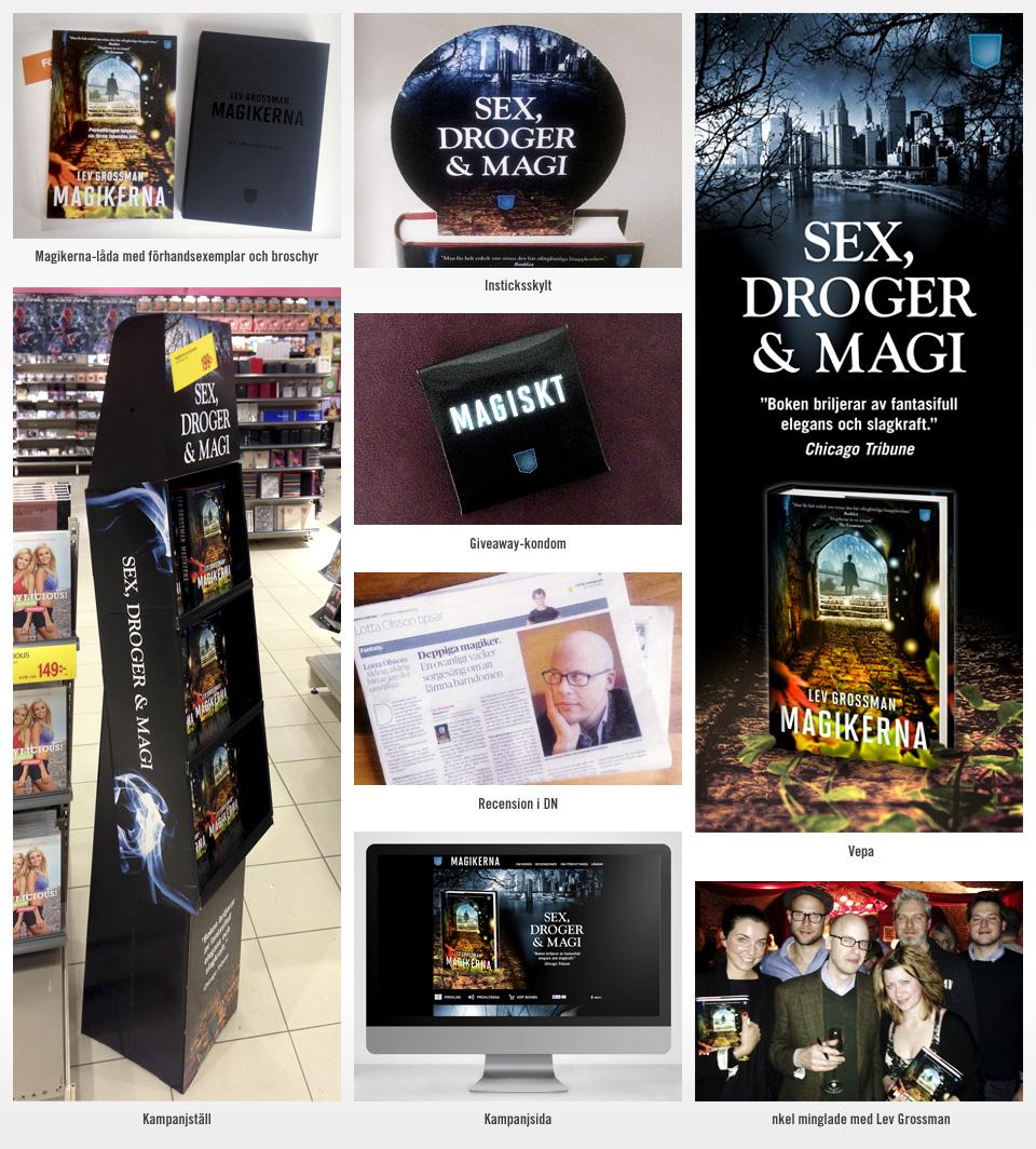 Nkel hjälpte Pocketförlaget att lansera Lev Grossmans nya bok Magikerna.