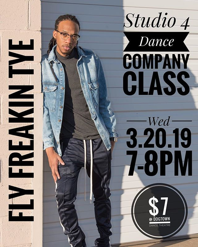 🗣TONIGHT!!! Company Class w/ @flyfreakintye starts at 7pm at @dogtowndancetheatre!! $7 . . Don't forget to pick up your class card!! #wervahiphop