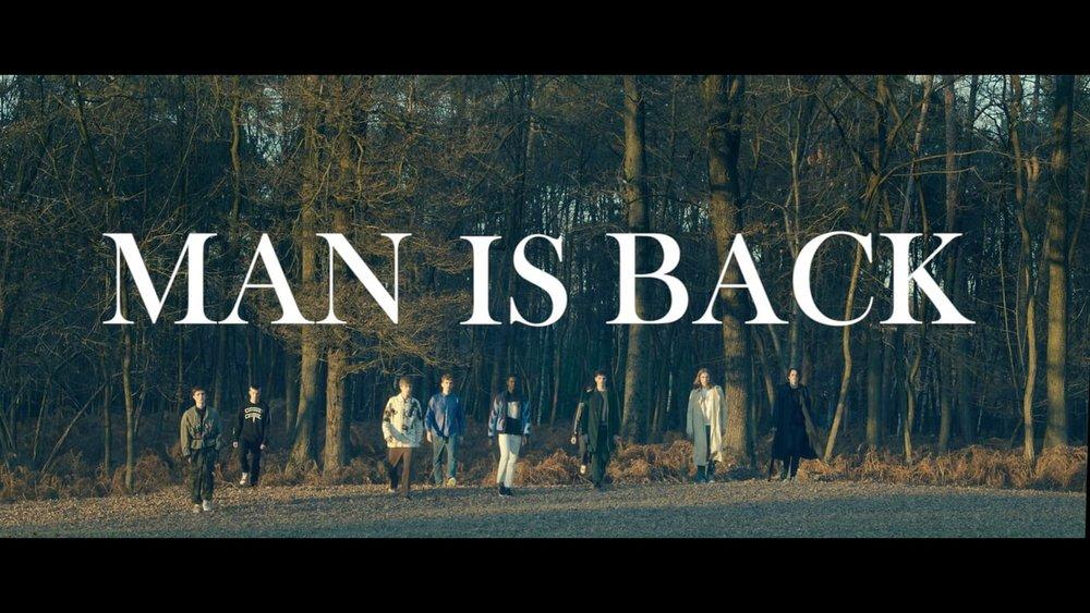 Man is Back - Fashion Film 2016