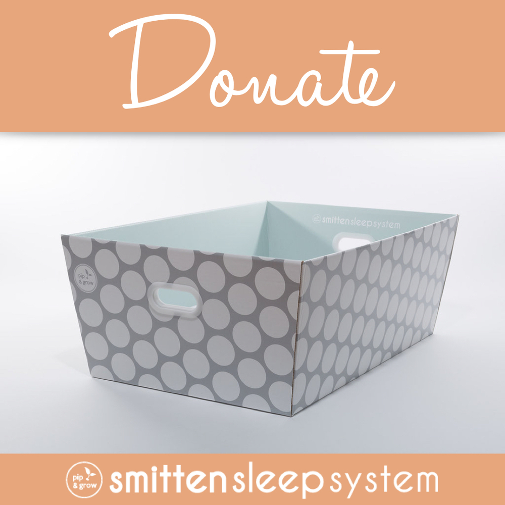 Don't need a Smitten for yourself, but want to provide safe sleep spaces for others? Use this option to donate Smittens to our community partners.