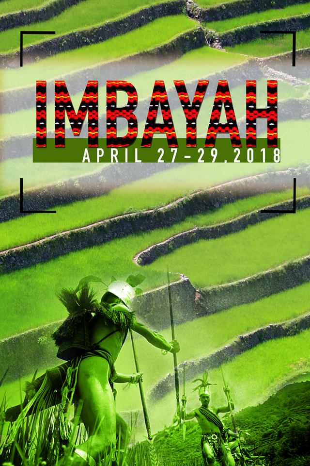 Watch out for Imbayah on April 27-29, 2018!   #magiceye   #adphoto_ph  #Banaue #Imbayah2018