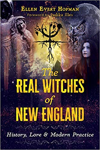 The Real Witches of New England: History, Lore, and Modern Practice