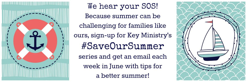 Click here to sign up for our new bonus content, #SaveOurSummer! Each Saturday in June you'll receive an email from Sandra with tips, advice, and encouragement to make this the best summer ever with your family.
