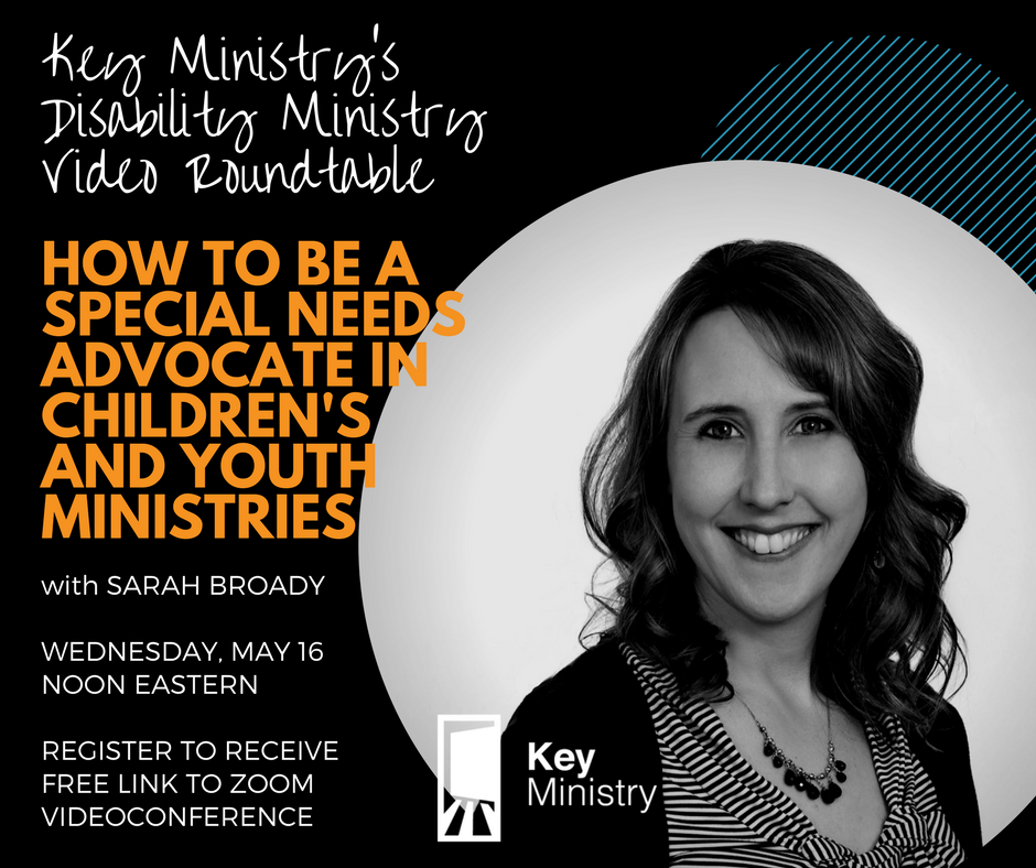 DISABILITY MINISTRY VIDEO ROUNDTABLE MAY 16.png