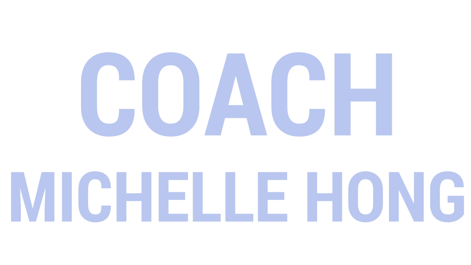 Coach Michelle Hong