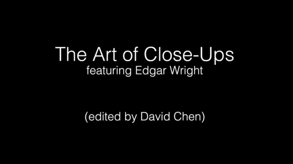 the-art-of-the-close-up-edgar-wright