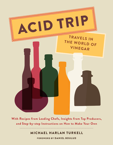 acid trip vinegar cookbook michael harlan turkell