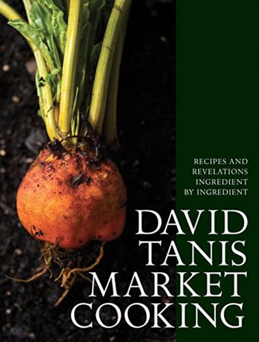 David Tanis Market Cooking cover.jpg