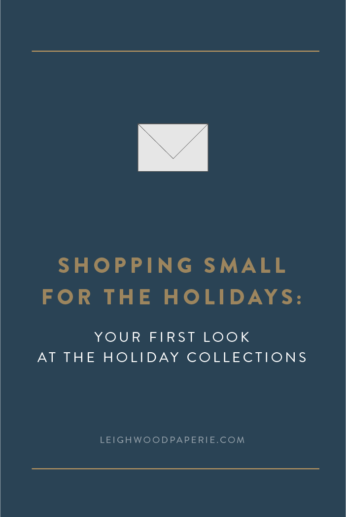 Leighwood Paperie: Shopping Small for the Holidays: Your first look at the holiday collection + a bonus offer