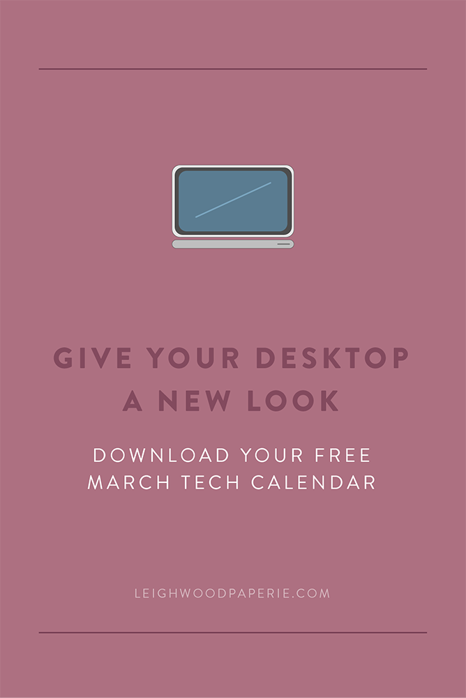 Leighwood Paperie | Free March Tech Calendar
