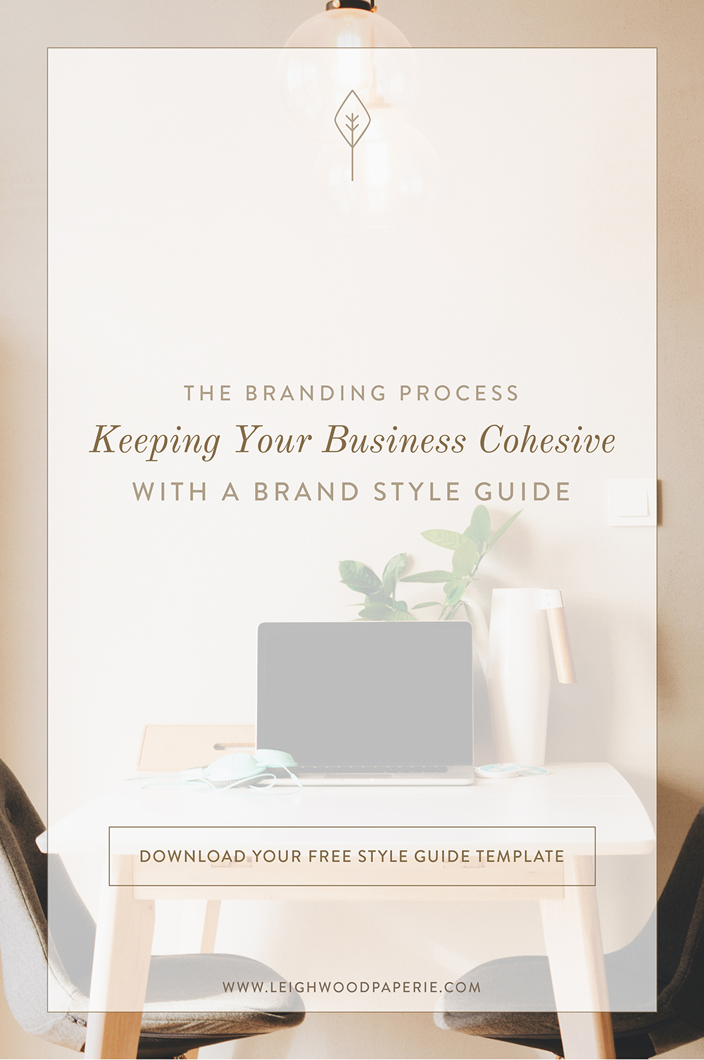 Leighwood Paperie THE BRANDING PROCESS Keeping Your Brand Cohesive With A Style Guide