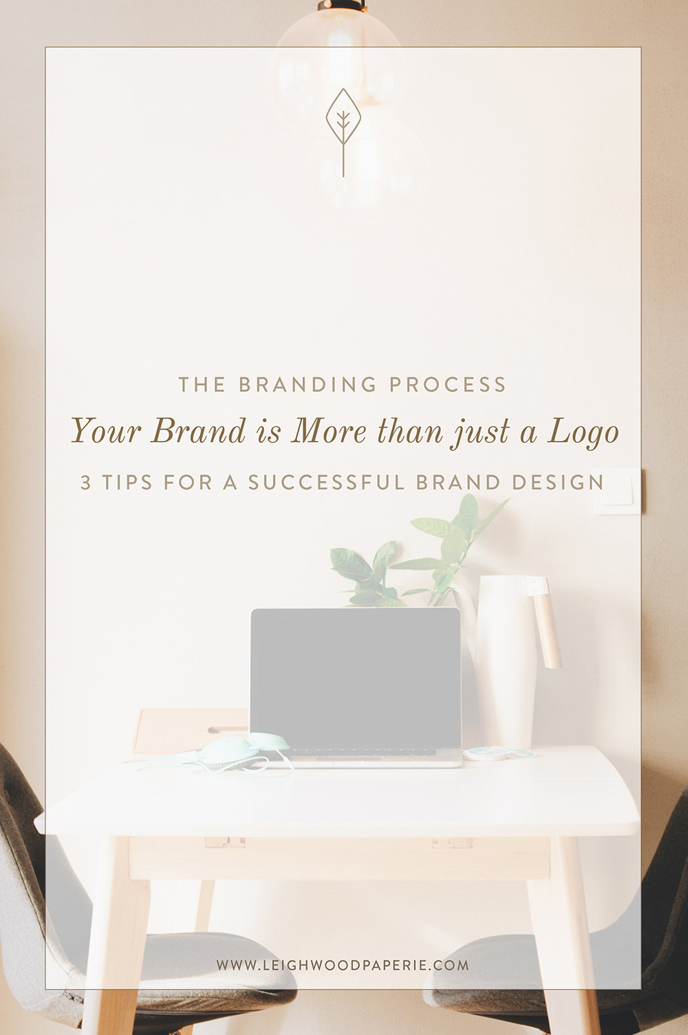 Leighwood Paperie >> The Branding Process: Your brand is more than just a logo; Tips for a successful brand design