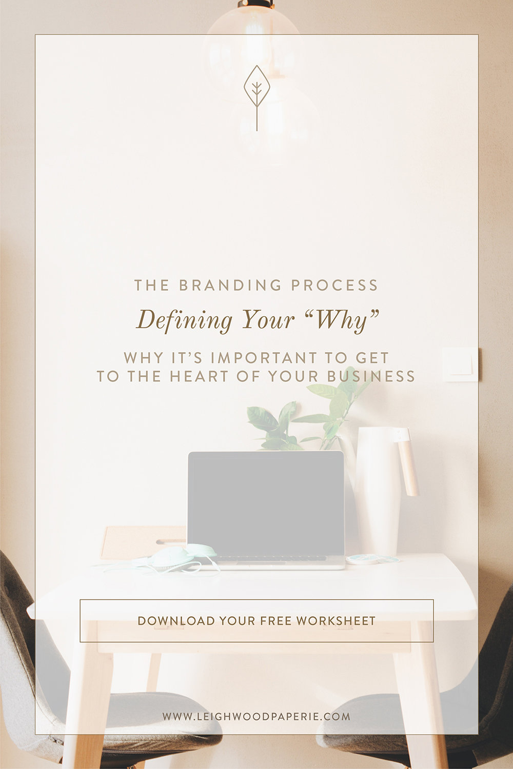 Leighwood Paperie: Defining Your Why: Why it's important to get to the heart of your business