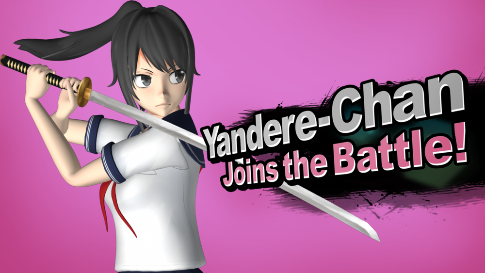 """Yandere-Chan Joins the Battle"""