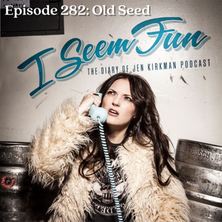 Episode 282 - RELEASE DATE 4/24/2019Jen talks to you about her controversial opinion about Mick Jagger having a toddler, how people think money solves emotional problems, when the universe sends you a guy in a dirty hat, and being uncomfortable with more honesty on the podcast.