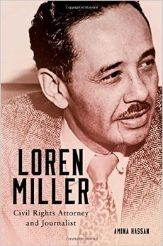 Loren Miller-Civil Rights Attorney and Journalist