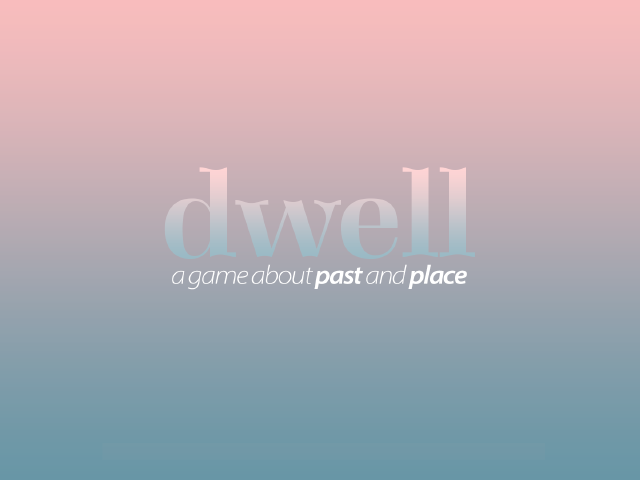 Dwell by Forgettable Snail