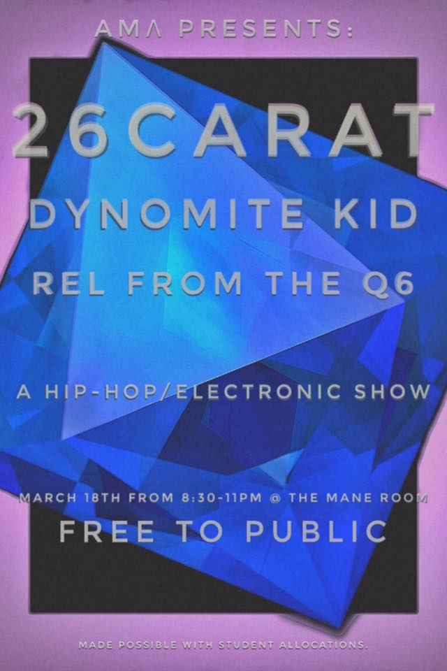 March 18th - AML Presents 26 Carat, Dynomite Kid, and Rel from the Q6.jpg