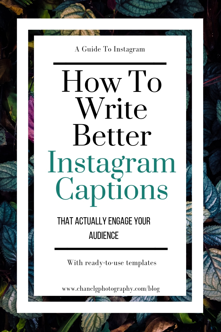 How-To-Write-Better-Instagram-Captions-For-More-Engagement