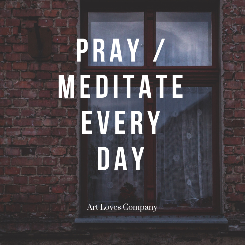 Pray Meditate Every Day.png