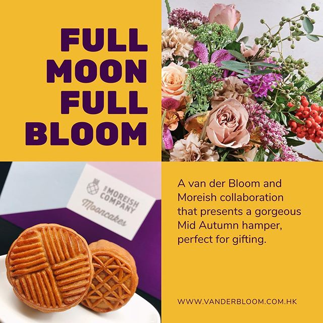 We've partnered with @vanderbloomhk to create a beautiful (and tasty) Mid Autumn Hamper to celebrate the occasion . #youhadmeatflowersandcake