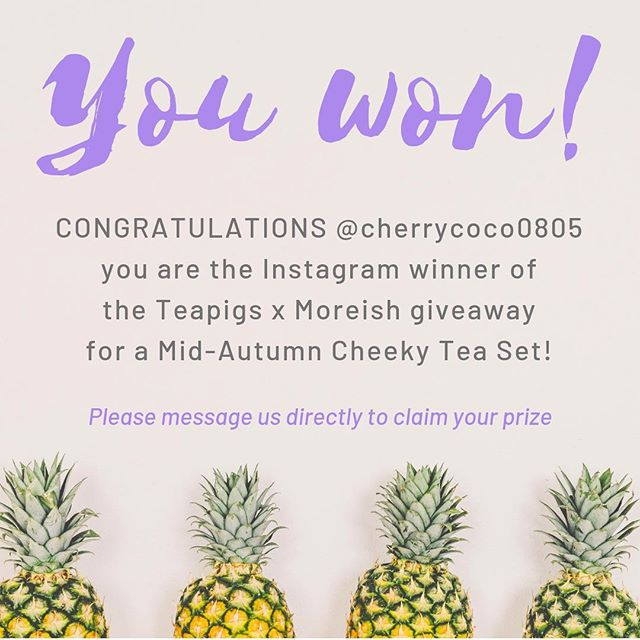 👏 Congratulations @cherrycoco0805, you are the winner of a Teapigs x Moreish Mid-Autumn Cheeky Tea Set!  Please contact us directly to find out how to claim your prize.
