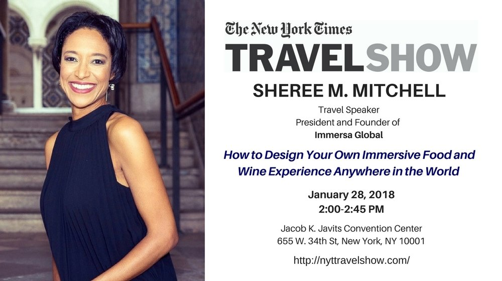 Sheree m. mitchell , founder of immersa global, will present jan. 28, 2018 at  the new york times travel show.
